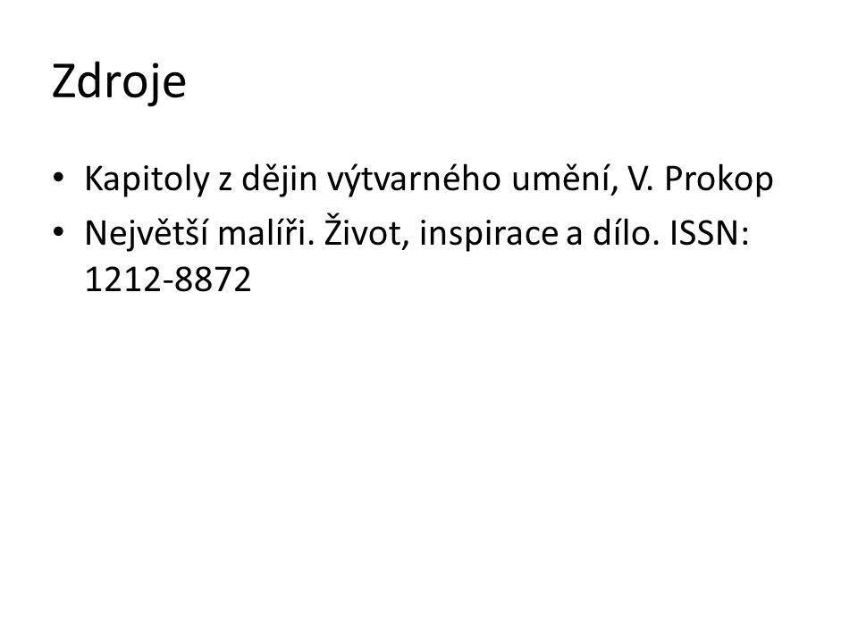 Zdroje Kapitoly z dějin výtvarného umění, V.Prokop Největší malíři.