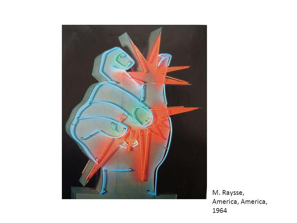 M. Raysse, America, America, 1964