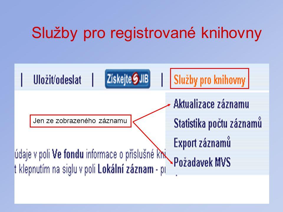 Služby pro registrované knihovny Jen ze zobrazeného záznamu