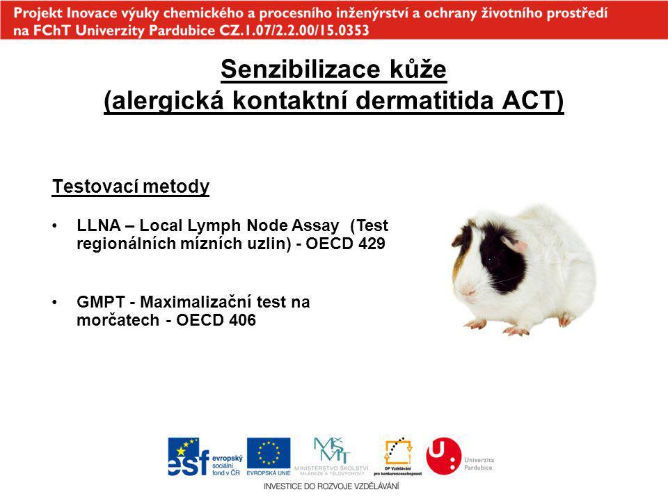 Senzibilizace kůže (alergická kontaktní dermatitida ACT) Testovací metody LLNA – Local Lymph Node Assay (Test regionálních mízních uzlin) - OECD 429 G