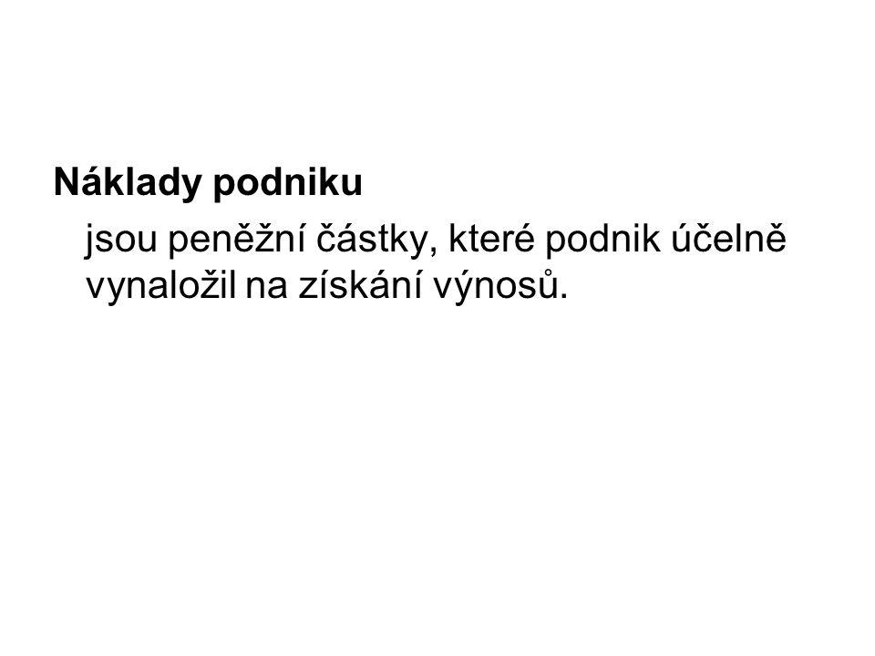 Výnosy v českém účetnictví v české účetní legislativě nejsou výnosy samostatně vymezeny, přitom se s touto kategorií pracuje jako s již definovanou v našich podmínkách jsou pro postup odvozování HV za dané období základem ve skutečnosti náklady,nikoliv výnosy, ačkoliv na první pohled se může zdát, že tomu tak není.
