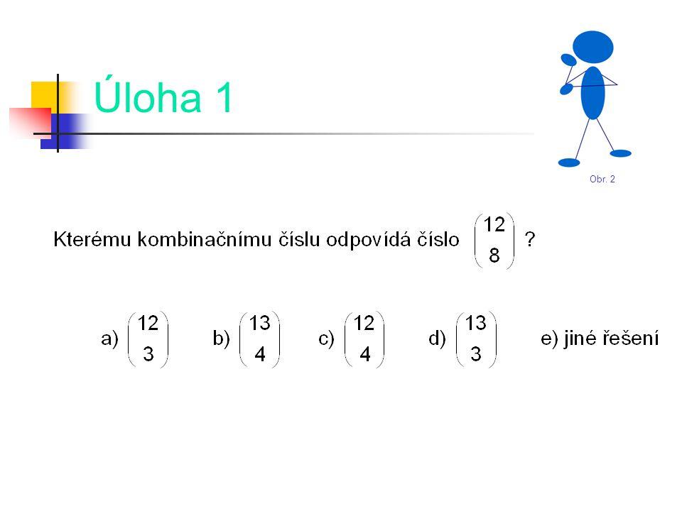 Řešení úlohy 6 Správná odpověď: c) Při řešení využíváme opět vlastnosti kombinačních čísel jako v předchozí úloze: Obr.