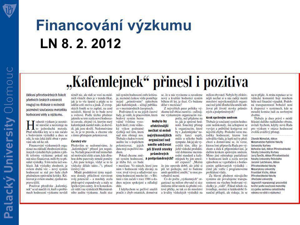Financování výzkumu LN 8. 2. 2012