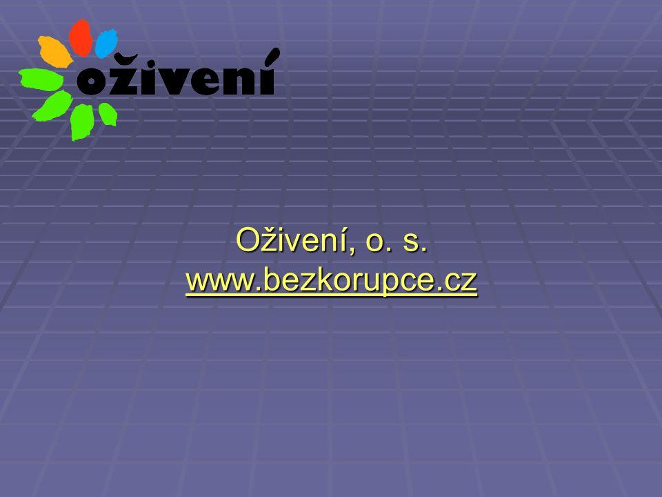 Oživení, o. s. www.bezkorupce.cz