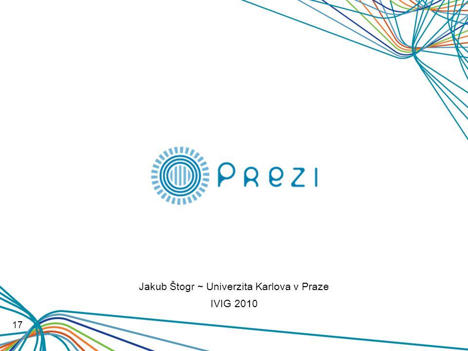 17 Jakub Štogr ~ Univerzita Karlova v Praze IVIG 2010