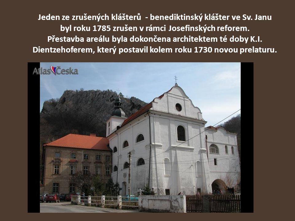 Jeden ze zrušených klášterů - benediktinský klášter ve Sv. Janu byl roku 1785 zrušen v rámci Josefinských reforem. Přestavba areálu byla dokončena arc