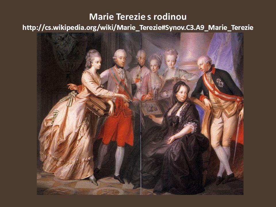 Marie Terezie s rodinou http://cs.wikipedia.org/wiki/Marie_Terezie#Synov.C3.A9_Marie_Terezie