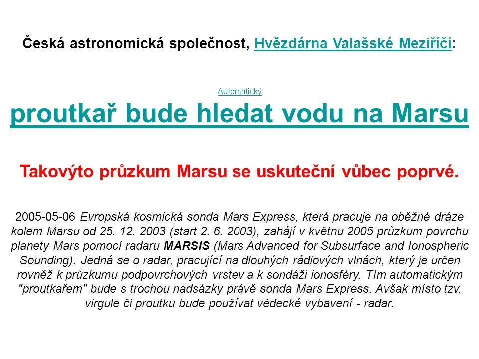Česká astronomická společnost, Hvězdárna Valašské Meziříčí:Hvězdárna Valašské Meziříčí Automatický proutkař bude hledat vodu na Marsu Takovýto průzkum