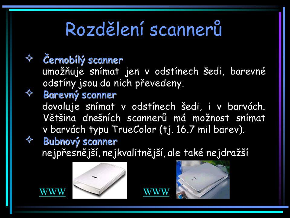 Rozdělení scannerů Černobílý scanner umožňuje snímat jen v odstínech šedi, barevné odstíny jsou do nich převedeny.