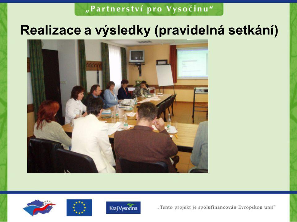 Realizace a výsledky (pravidelná setkání)