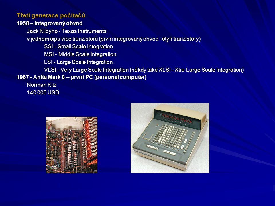 Třetí generace počítačů 1958 – integrovaný obvod Jack Kilbyho - Texas Instruments v jednom čipu více tranzistorů (první integrovaný obvod - čtyři tran