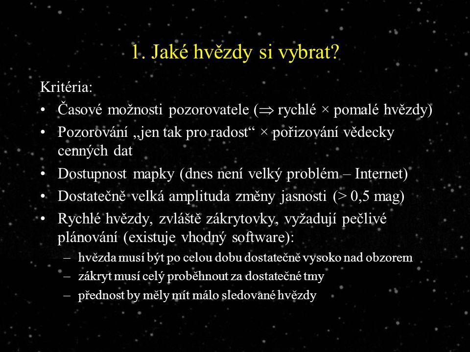 1. Jaké hvězdy si vybrat.