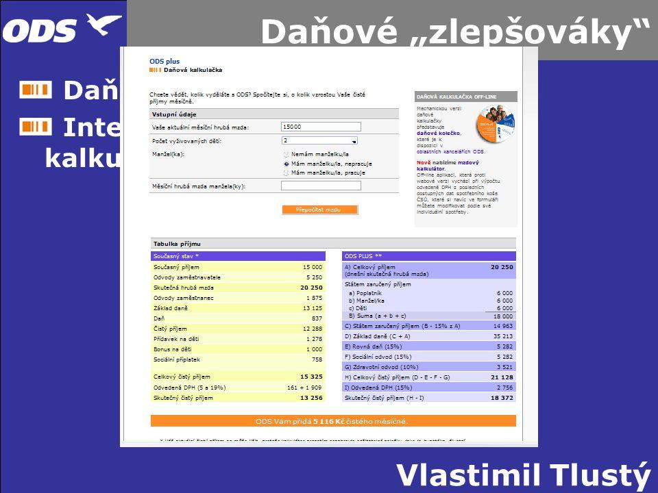 """Vlastimil Tlustý Daňové """"zlepšováky Daňové kolečko Internetová kalkulačka Alternativní výplatní páska"""