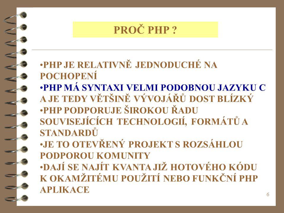 7 PROČ PHP .