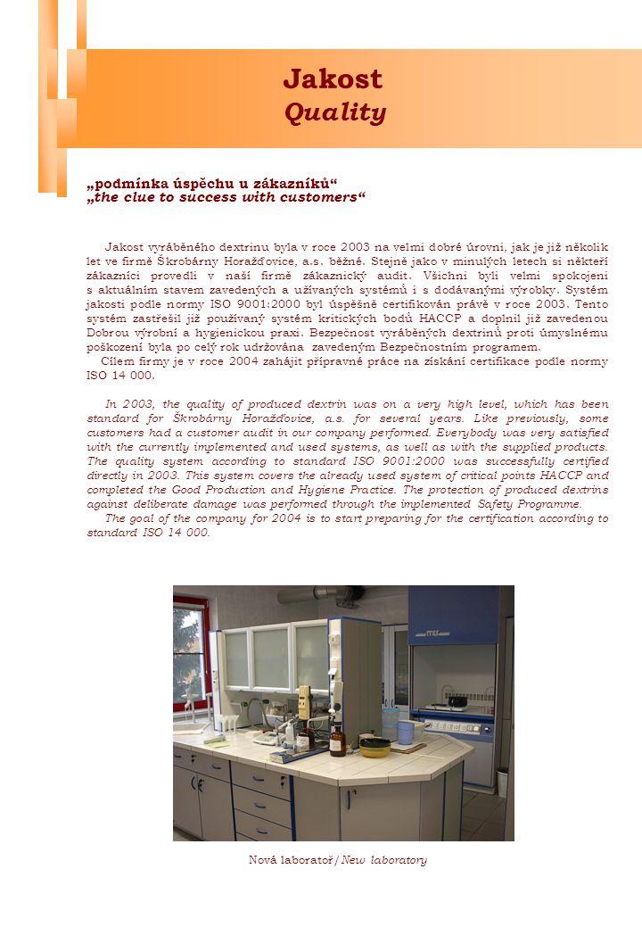 """Investice Investments """" vstříc požadavkům zákazníků """"accommodating to customer's requirements Investice se v roce 2003 soustředily na realizaci homogenizačního zařízení(viz foto.) a opravu budovy dextrinky."""