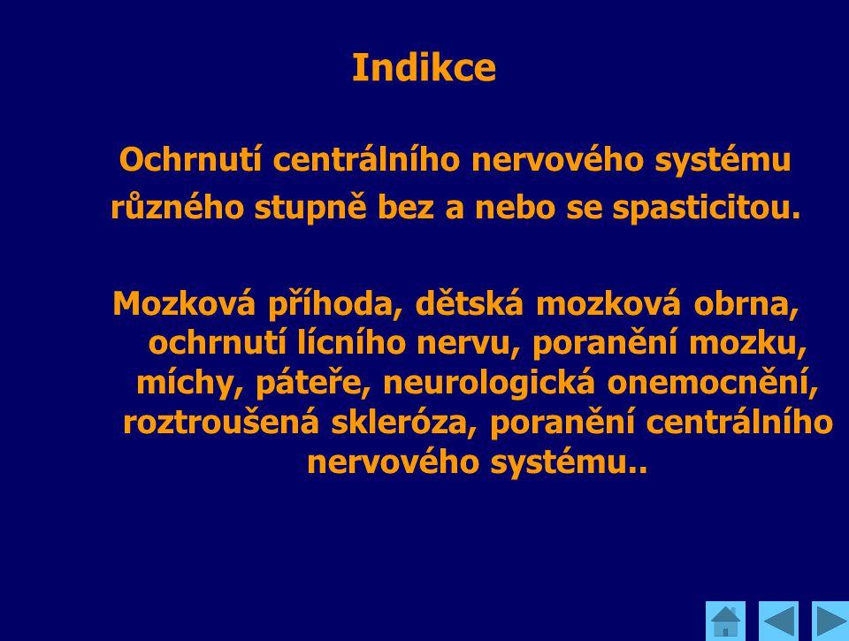 Indikce Ochrnutí centrálního nervového systému různého stupně bez a nebo se spasticitou. Mozková příhoda, dětská mozková obrna, ochrnutí lícního nervu