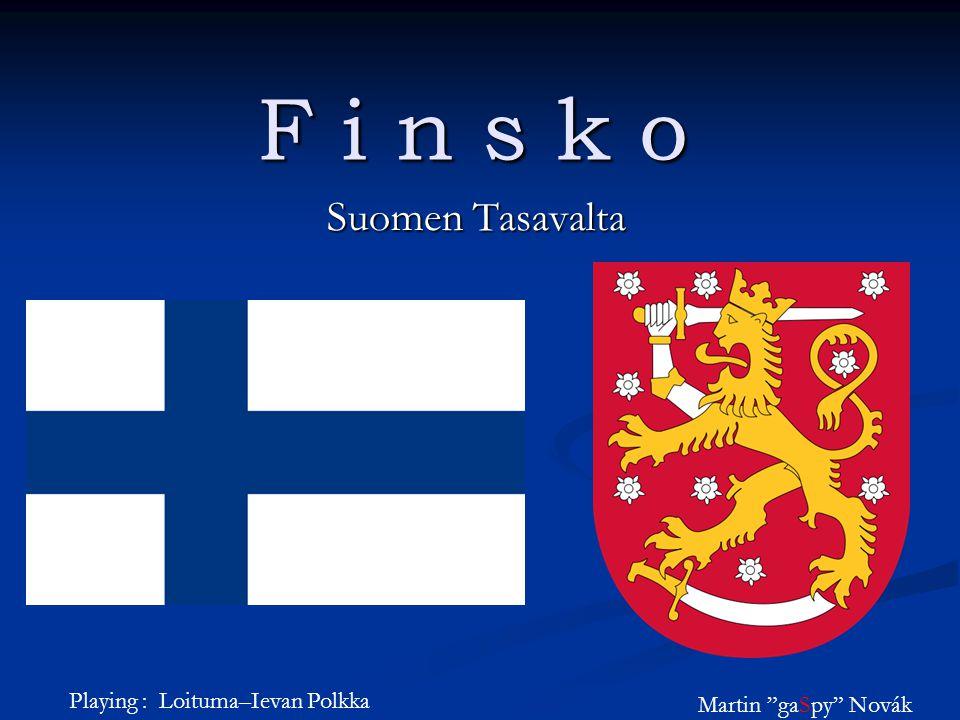 Základní informace Hlavní město : Helsinky Hlavní město : Helsinky Počet obyvatel : 5 238 460 (109.