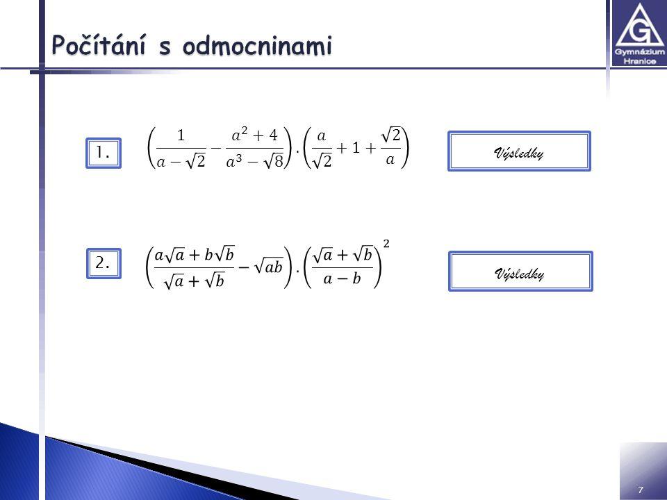 Příklady:  http://www.priklady.eu/cs/Matematika.alej http://www.priklady.eu/cs/Matematika.alej  http://educhem.cz/skola/maturitni- zkousky/zkusebni-ulohy-a-temata/podklady-pro- pripravu/ http://educhem.cz/skola/maturitni- zkousky/zkusebni-ulohy-a-temata/podklady-pro- pripravu/ 8