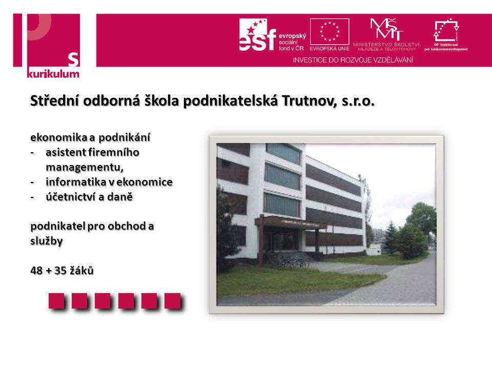 Střední odborná škola podnikatelská Trutnov, s.r.o.