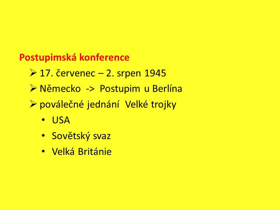 Postupimská konference  17. červenec – 2.