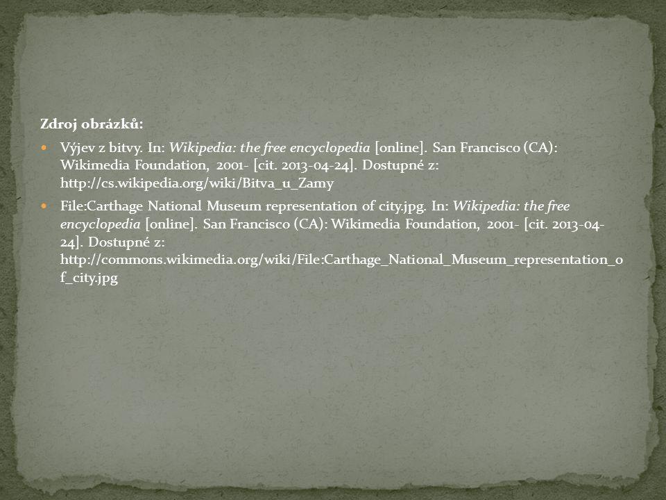 Zdroj obrázků: Výjev z bitvy. In: Wikipedia: the free encyclopedia [online].