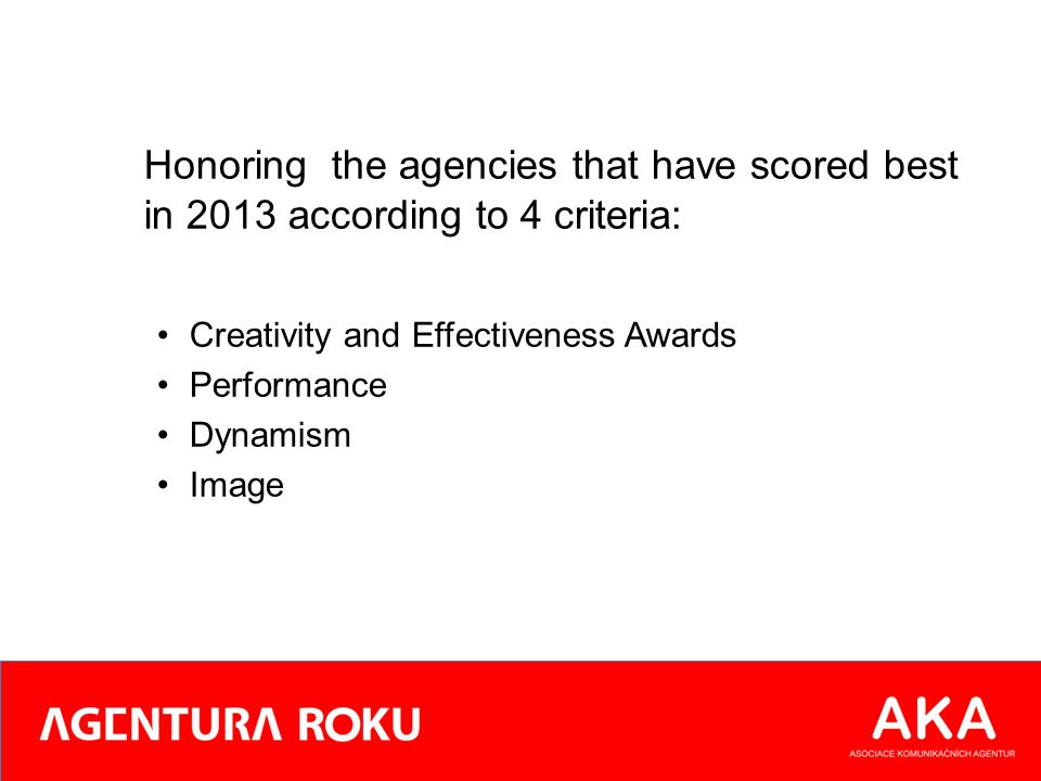 PĚTICE NEJLEPŠÍCH AGENTUR ROKU 2013 TOP FIVE AGENCIES 2013