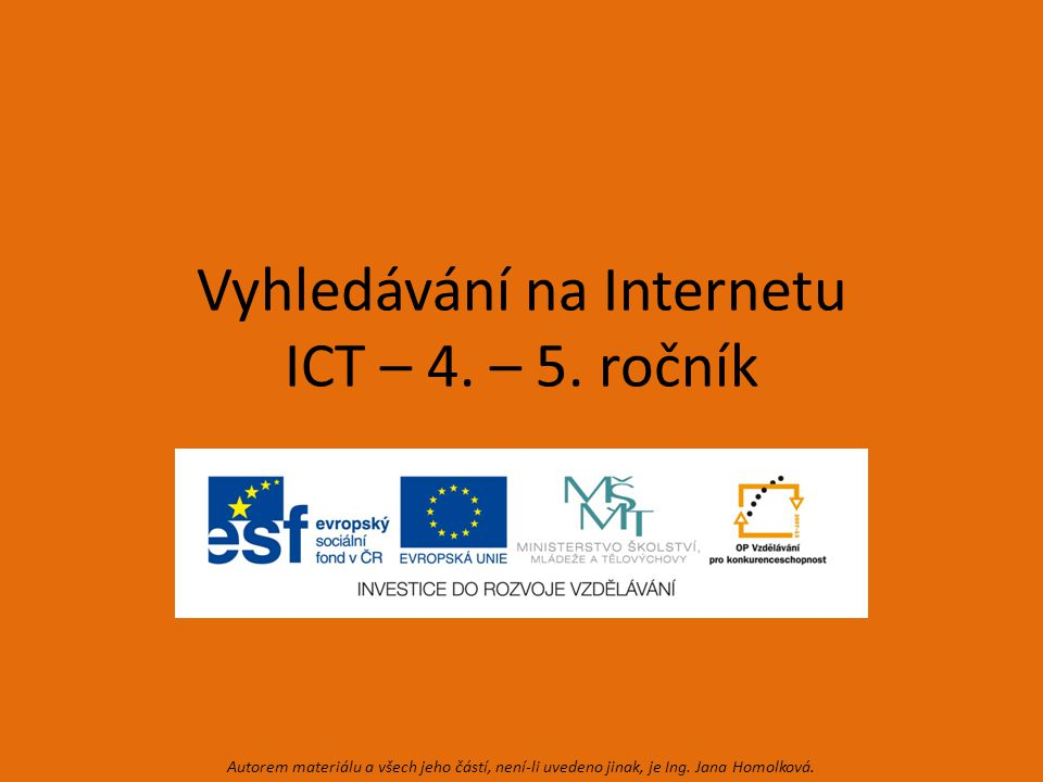 Vyhledávání na Internetu ICT – 4. – 5.