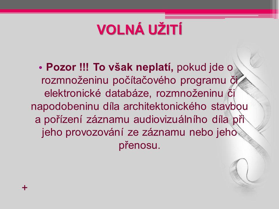 VOLNÁ UŽITÍ Pozor !!.