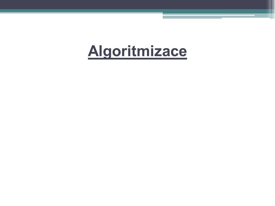 Postup při tvorbě programu Formulace problému Analýza úlohy Sestavení algoritmu Sestavení programu Odladění programu Tvorba dokumentace