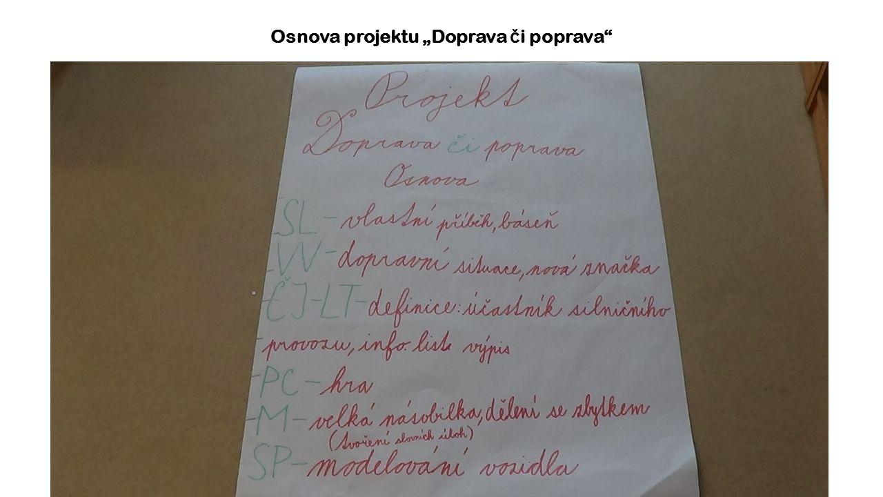 "Osnova projektu ""Doprava č i poprava"