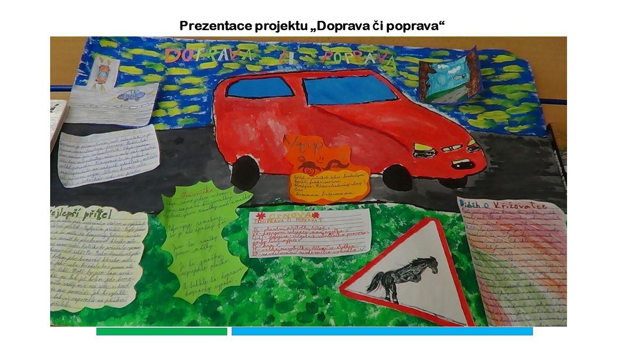 """Prezentace projektu """"Doprava č i poprava"""