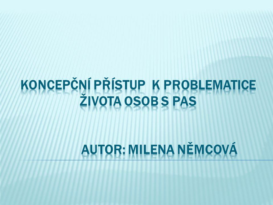 Oblasti, jejichž řešení může výrazně zlepšit životní podmínky osob s PAS – autismem v České republice, v kontextu Úmluvy o právech osob se zdravotním postižením.