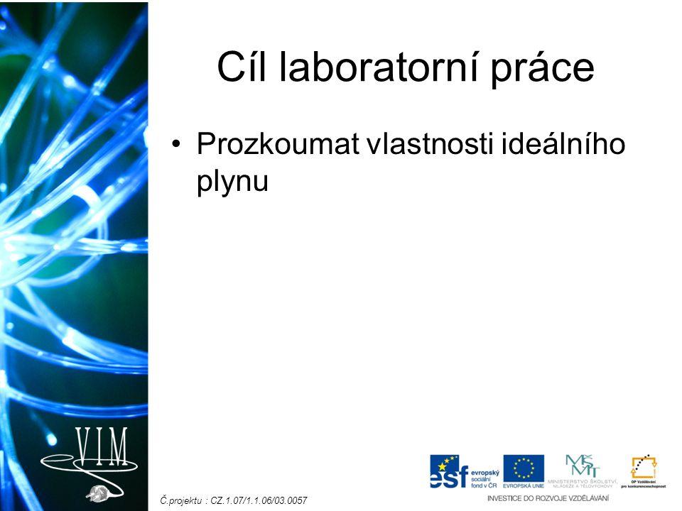 Č.projektu : CZ.1.07/1.1.06/03.0057 Vzorové výsledky C