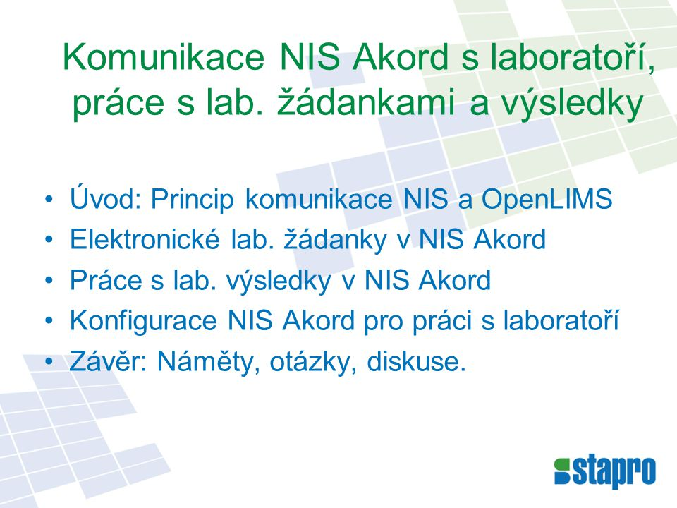 Úvod: Princip komunikace NIS a OpenLIMS Elektronické lab.