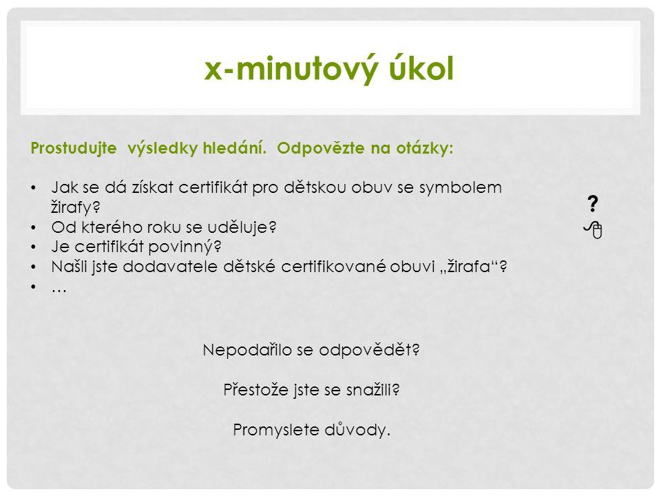 x-minutový úkol Prostudujte výsledky hledání.
