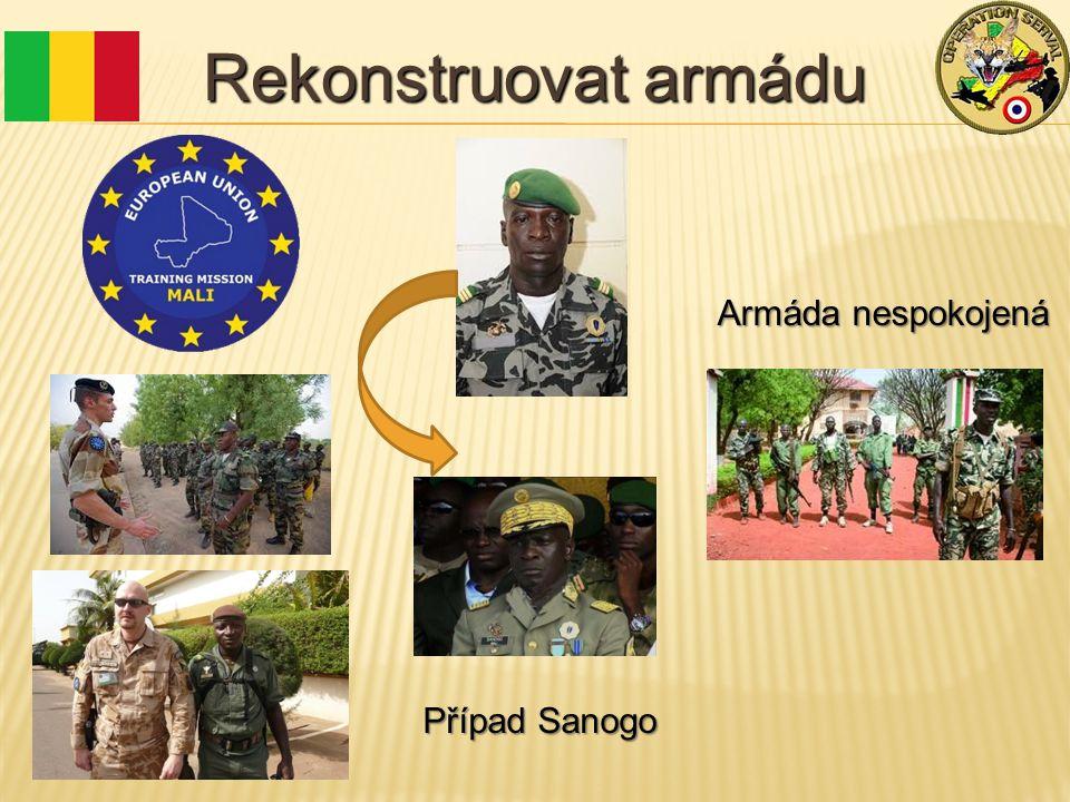 Rekonstruovat armádu Případ Sanogo Armáda nespokojená