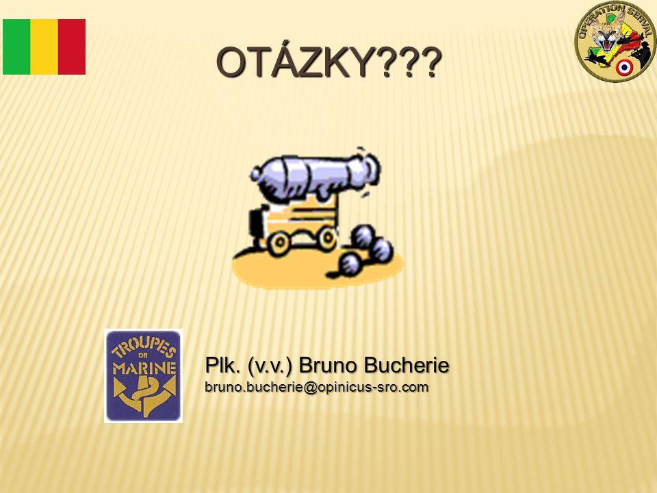 OTÁZKY Plk. (v.v.) Bruno Bucherie bruno.bucherie@opinicus-sro.com