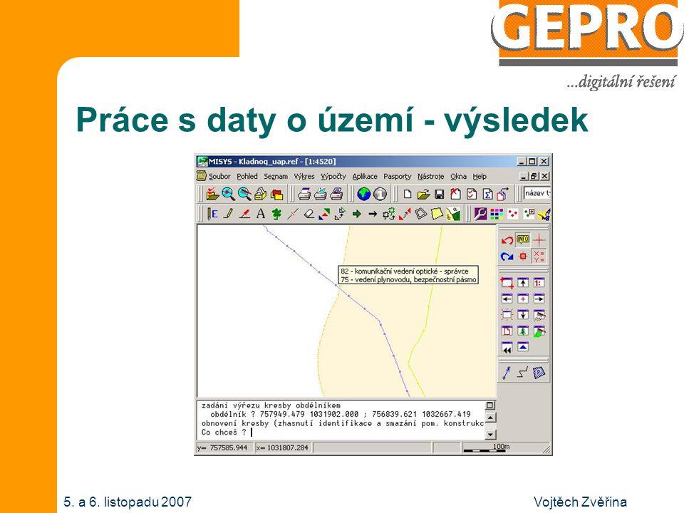 Vojtěch Zvěřina5. a 6. listopadu 2007 Práce s daty o území - výsledek