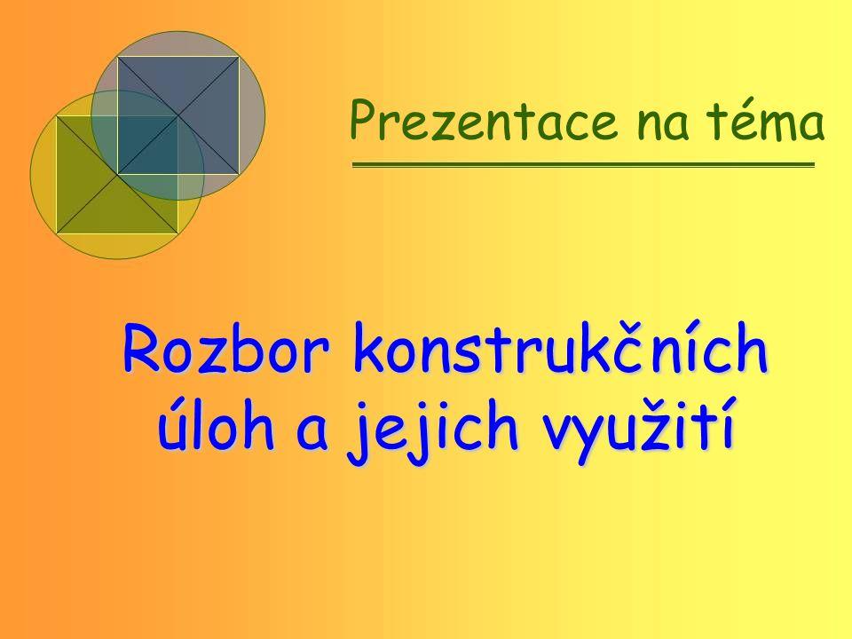 Postup konstrukce: A BC βr a x O m A O x CB m r n β a X Sestrojte trojúhelník ABC, je-li dáno: a = 3cm, β = 70 , r = 2,5cm Náčrtek: Konstrukce: Závěr: Úloha má 2 řešení 1.