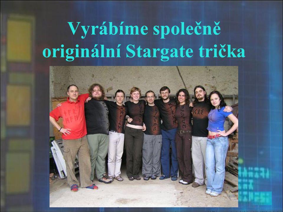 Vyrábíme společně originální Stargate trička