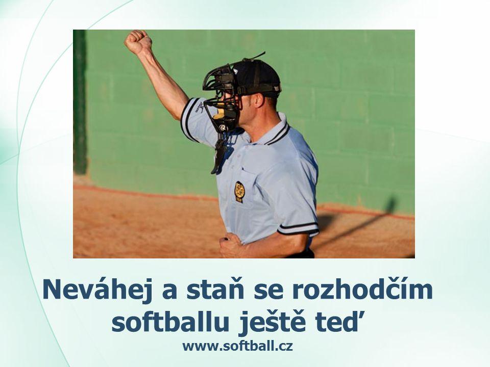 Neváhej a staň se rozhodčím softballu ještě teď www.softball.cz