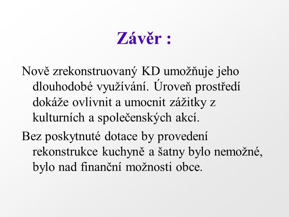 Děkujeme všem, kteří se podíleli na projektu Radka Nováková, starostka Josef Lukáš, místostarosta