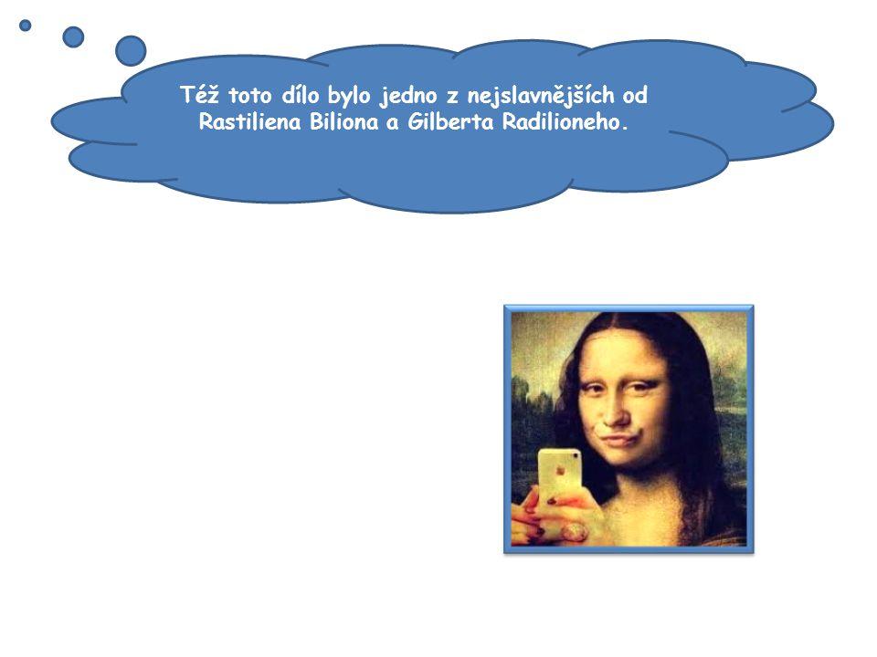 Též toto dílo bylo jedno z nejslavnějších od Rastiliena Biliona a Gilberta Radilioneho.