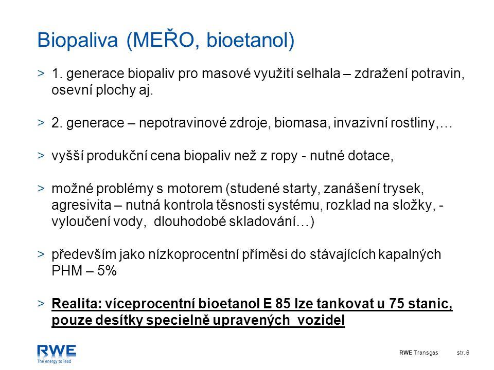RWE Transgasstr.6 Biopaliva (MEŘO, bioetanol) >1.