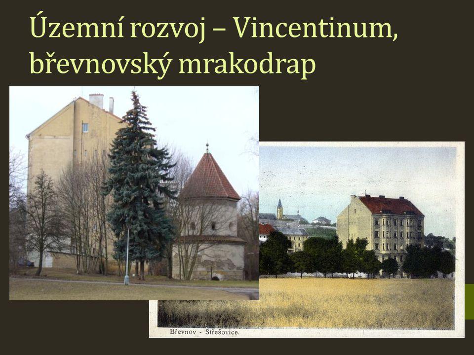Územní rozvoj – Vincentinum, břevnovský mrakodrap