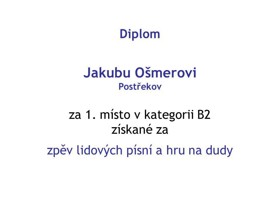 Diplom Jakubu Ošmerovi Postřekov za 1.