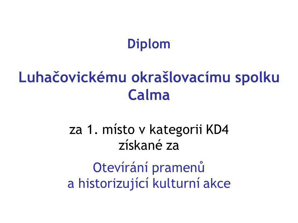 Diplom Luhačovickému okrašlovacímu spolku Calma za 1.