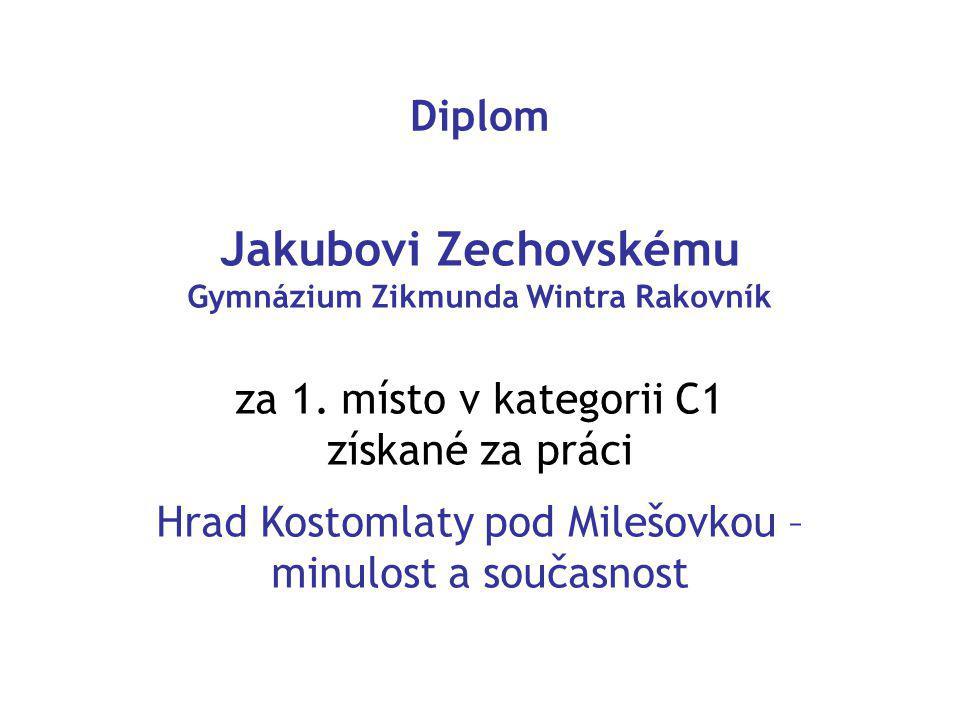 Diplom Jakubovi Zechovskému Gymnázium Zikmunda Wintra Rakovník za 1.