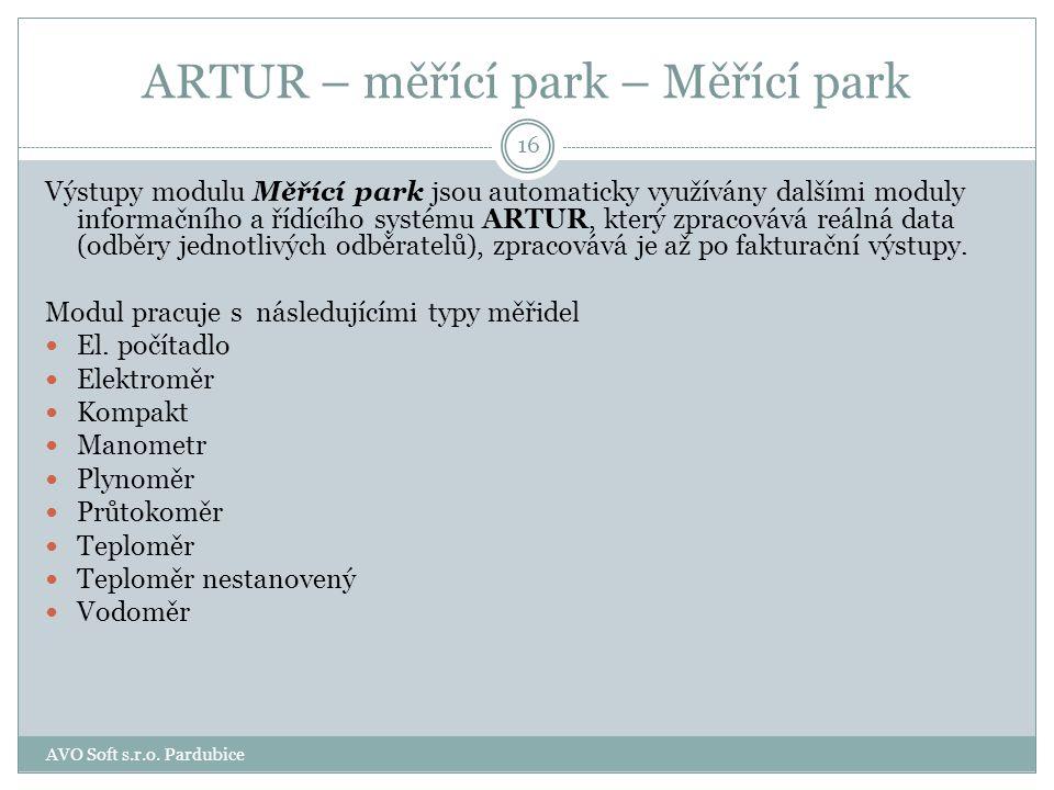 ARTUR – měřící park – Měřící park Programový modul Měřící park je určen pro správu měřícího vybavení. Udržuje přehled o jednotlivých typech měřících p