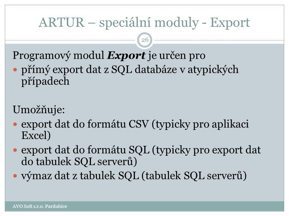 ARTUR – speciální moduly Export 25 AVO Soft s.r.o. Pardubice